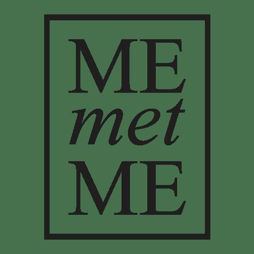 Me Met Me